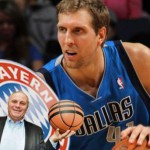 Bayern Munich used to be interested in acquiriing Dirk Nowitzki. Club president Uli Hoeness seems to have changed his mind.